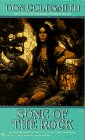 Song of the Rock: Spanish Bit Saga, Book 15 (Spanish Bit Saga), Coldsmith,Don
