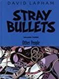 Stray Bullets Volume Three: Other People (0965328090) by Lapham, David