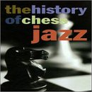 echange, troc Various Artists - History of Chess Jazz