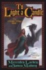 To Light a Candle: The Obsidian Trilogy, Book Two (Obsidian Chronicles) (0765302209) by Lackey, Mercedes