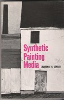 Synthetic Painting Media, Lawrence N Jensen