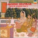 Lakshmi Shankar Live in London I