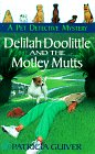 img - for Delilah Doolittle and the motley mutts (Pet Detective Mysteries) book / textbook / text book