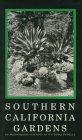 img - for Southern California Gardens: An Illustrated History book / textbook / text book