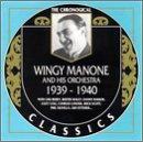 echange, troc Wingy Manone - Wingy Manone Classics 1939-1940