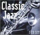 echange, troc Various Artists - Classic Jazz