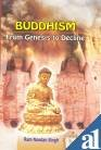Buddhism: From Genesis to  Decline