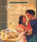 echange, troc Stephan Franz Monika Kellermann - Sweet Temptations a la Ludwig II. His tradition lives On