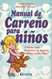 img - for Manual de Carre o para ninos (Spanish Edition) book / textbook / text book