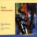 Hans Nickel (Tuba) Tuba Obsessions