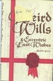 echange, troc Michelle Lovric - Weird Wills and Eccentric Last Wishes