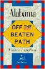 Alabama: Off the Beaten Path/a Guide to Unique Places written by Gay N. Martin