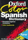 img - for The Oxford Color Spanish Dictionary: Spanish-English, English-Spanish; Espa ol-Ingl s, Ingl s-Espa ol book / textbook / text book