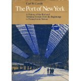 img - for The Port of New York. A History of the Rail and Terminal System from the Beginnings to Pennsylvania Station book / textbook / text book