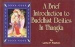 A Brief Introduction to Buddhist Deitics in Thangka
