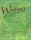 Writing Literature Reviews: A Guide for Students of the Social and Behavioral Sciences (1884585183) by Jose L. Galvan