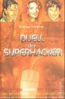 Generation Future, Duell der Superhacker