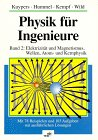 img - for Physik f r Ingenieure: Band 2: Elektrizit t und Magnetismus, Wellen, Atom- und Kernphysik (German Edition) book / textbook / text book