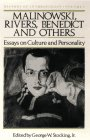 img - for Malinowski, Rivers, Benedict and Others: Essays on Culture and Personality (History of Anthropology) book / textbook / text book