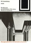 Russland: Architektur fur eine Weltrevolution (Bauwelt Fundamente) (German Edition) (3528086149) by El Lissitzky