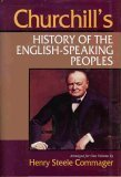 Churchill's History of the English-Speaking Peoples, Arranged for One Volume