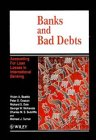 Banks and Bad Debts: Accounting for Loan Losses in International Banking