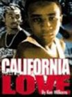 California Love (1566252180) by Williams, Ken