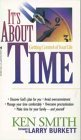 It's About Time (0842317325) by Smith, Ken