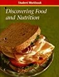 Discovering Food and Nutrition, Student Workbook