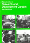 Opportunities in Research and Development Careers (0844246506) by Jan Goldberg