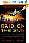Raid on the Sun: Inside Israel's Secr...