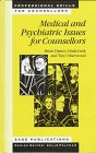 img - for Medical and Psychiatric Issues for Counsellors (Professional Skills for Counsellors Series) book / textbook / text book