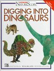 img - for Digging Into Dinosaurs (Ranger Rick's Naturescope) book / textbook / text book