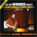 Summer Afternoon Jazz by Phil Quintet Woods