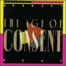 Bronski Beat - The Age of Consent (Digitally Re-Mastered) - Zortam Music