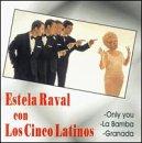 Los Cinco Latinos - Estela Raval Con los Cinco Latinos - Zortam Music