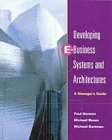 Developing E-Business Systems & Architectures: A Manager's Guide (1558606653) by Harmon, Paul