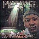 echange, troc Project Pat - Mista Don't Play: Everythangs Workin'