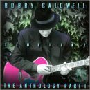 What Would You Do For Love? - Bobby Caldwell