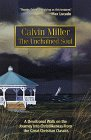 The Unchained Soul (0764221698) by Miller, Calvin
