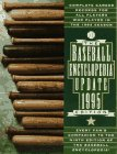 The Baseball Encyclopedia. Ninth Edition, Revised, Updated, and Expanded. The Complete and Definitive Record of Major League Baseball. (0025790412) by Various