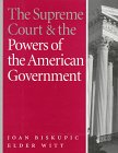 The Supreme Court & the Powers of the American Government