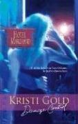Damage Control (Hotel Marchand), KRISTI GOLD