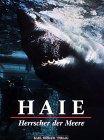 Haie, Herrscher der Meere