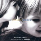 img - for By Laura Straus A Child's World (1st First Edition) [Hardcover] book / textbook / text book
