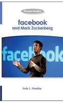 Facebook and Mark Zuckerberg: Business Leaders