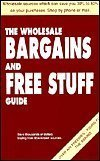 The Wholesale Bargains and Free Stuff Guide (Wholesale Merchandise compare prices)
