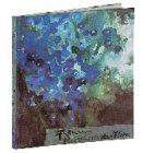 Metaphern der Flora: Ölbilder, Aquarelle, Pastelle 1980 - 1995 - Klaus Fußmann