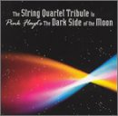 String Quartet Tribute to Pink Floyds Dark Side of the Moon