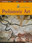 Prehistoric Art (Art in History)